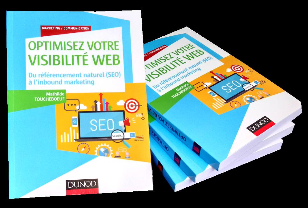 Optimiser sa visibilité Web, SEO et Inbound Marketing