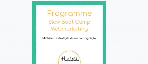 programme du Slow Bootcamp Marketing digital